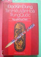 Đọc Kim Dung Tìm Hiểu Văn Hóa Trung Quốc - Nguyễn Duy Chính