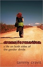https://www.amazon.com/trans-formation-sides-gender-divide/dp/1507538804