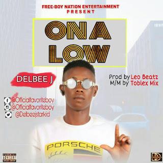 [Music] Delbee _ ON A LOW
