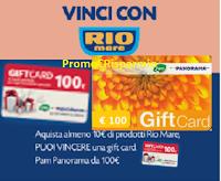 Logo ''Vinci con Rio Mare'' 25 carte Pam Panorama da 100€ !