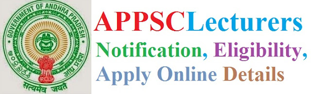 APPSC Lecturers Recruitment 2017 Eligibility & Apply Online for Government Degree Colleges