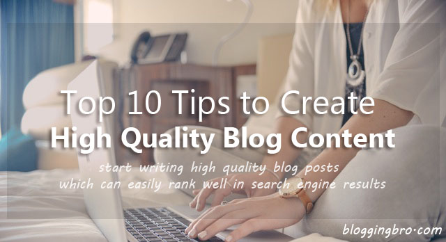 Create-High-Quality-Blog-Content