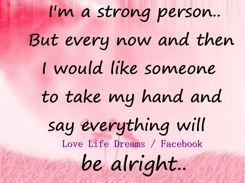 Love Life Dreams: I'm A Strong Person