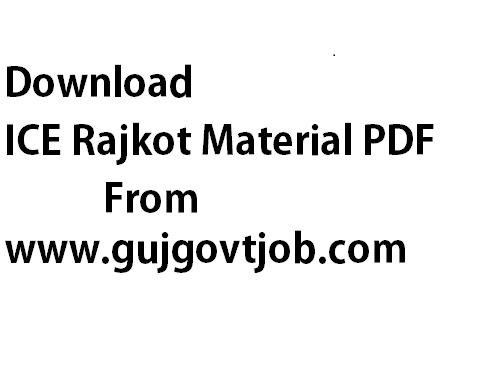 ICE Rajkot Material PDF – ICE Current Affairs – ICE Study Materials