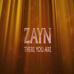 There You Are - ZAYN