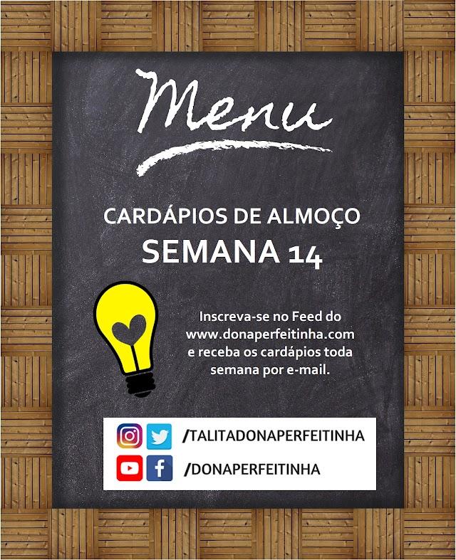 Seu almoço mais gostoso nessa semana - 14a semana de cardápios Dona Perfeitinha!