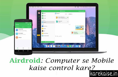 AIRDROID-COMPUTER-SE-MOBILE-KAISE-CONTROL-KAISE-KARE