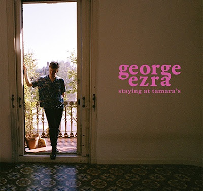 George Ezra - 'Staying at Tamara's'