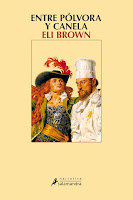 Entre pólvora y canela, Eli Brown