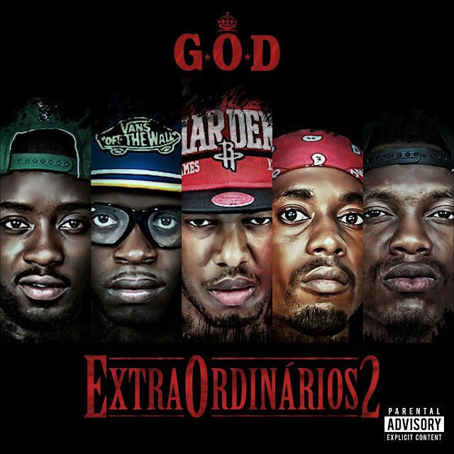 """Baixe o álbum """"Extrraordinários II"""" do grupo G*O*D"""