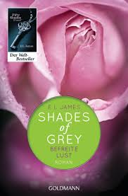 Shades of Grey - Befreite Lust - E. L. James