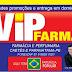 FARMA VIP EM CAETÉS LANÇA PROMOÇÕES COM ATÉ 30% DE DESCONTO, CONFIRA