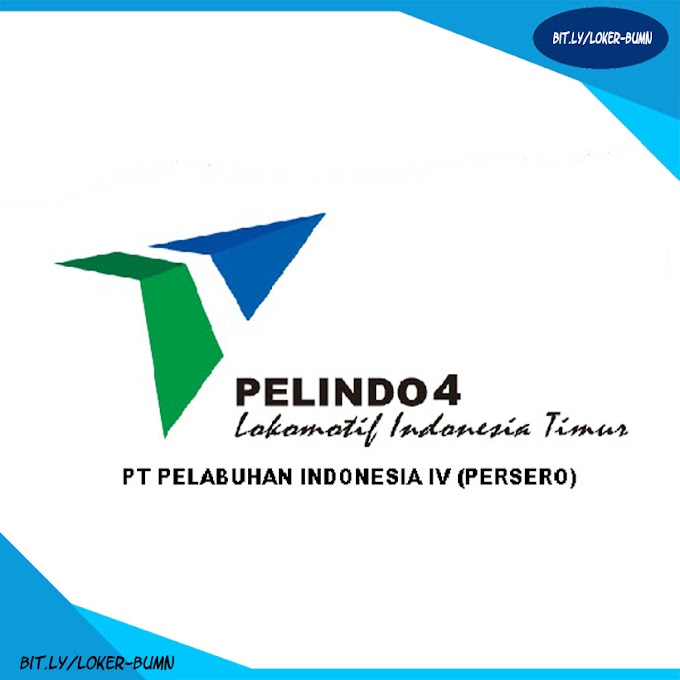 Rekrutmen Lowongan Kerja PT PELINDO lV (Persero)