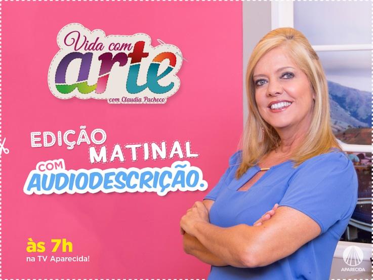 Programa de artesanatos Vida com Arte - edição matinal