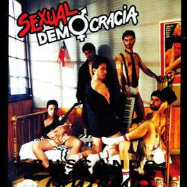 Sexualdemocracia discografia
