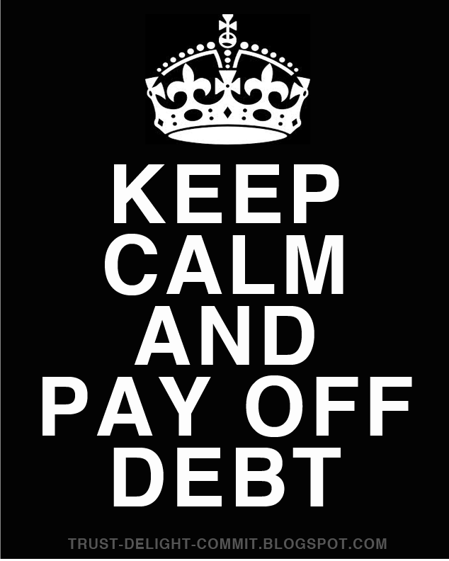 Keep Calm and Pay off Debt