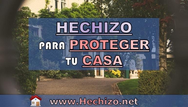 Hechizo proteger casa y hogar efectivo sencillo y poderoso
