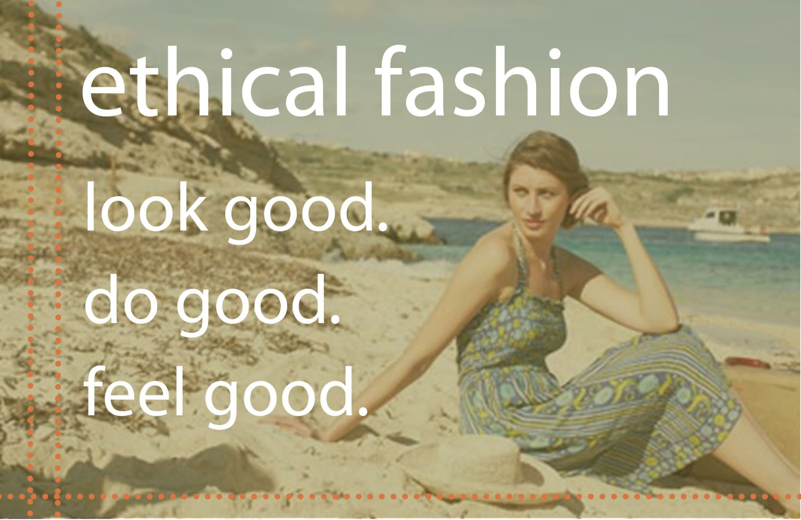 The importance of ethical fashion | The Bargains and The Beautiful