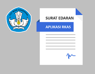 Surat edaran Dirjen Dikdasmen Tentang Penggunaan Aplikasi RKAS