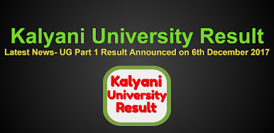 Kalyani University BA B.Sc B.Com Part 1 Result 2017