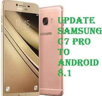 تفليش ،تحديث ،جهاز، سامسونغ ،Firmware، Update، Samsung،C7، Pro ، to، Android، 8.1
