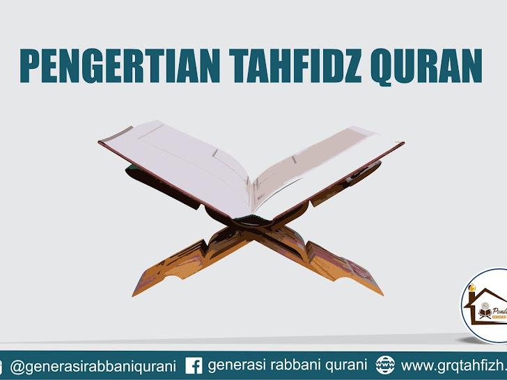 Pengertian Tahfidz quran