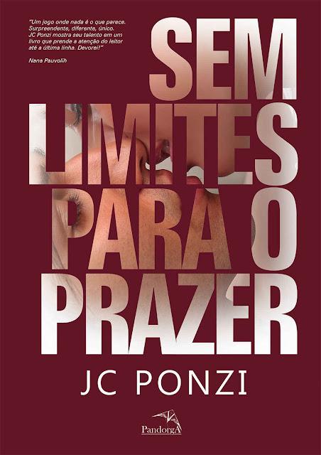Sem Limites Para o Prazer - JC Ponzi