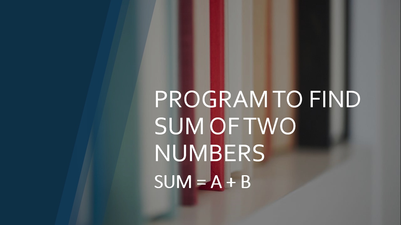program to find sum of two numbers
