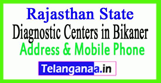 Diagnostic Centers in Bikaner In Rajasthan