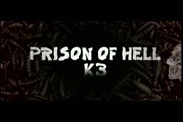 K3-Prison In Hell (2009)