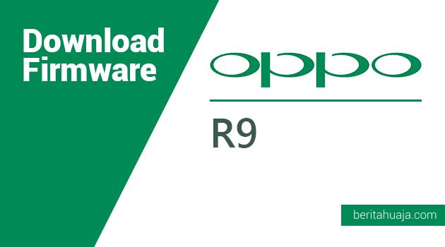 Download Firmware Oppo R9m/R9km/R9tm