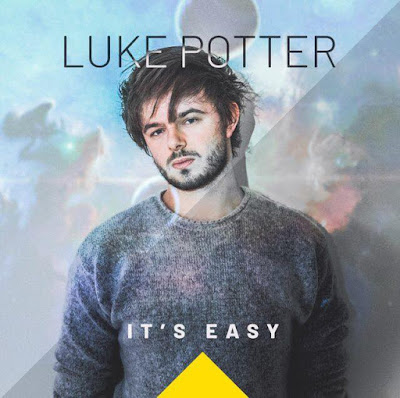 Luke Potter Releases New Single 'It's Easy'