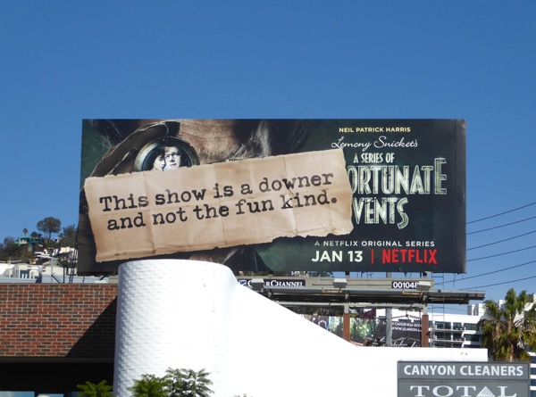Unfortunate Events show is a downer not the fun kind billboard
