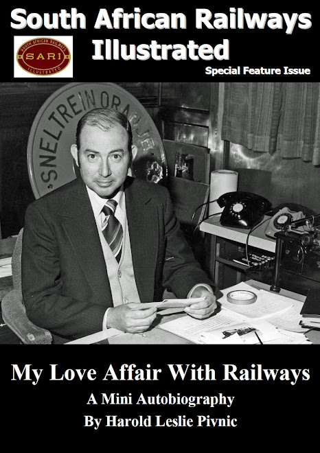 My Love Affair With Railways (By Les Pivnic) - Special Feature Issue