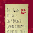 Three Ways To 'Date' on a Budget (with small children)
