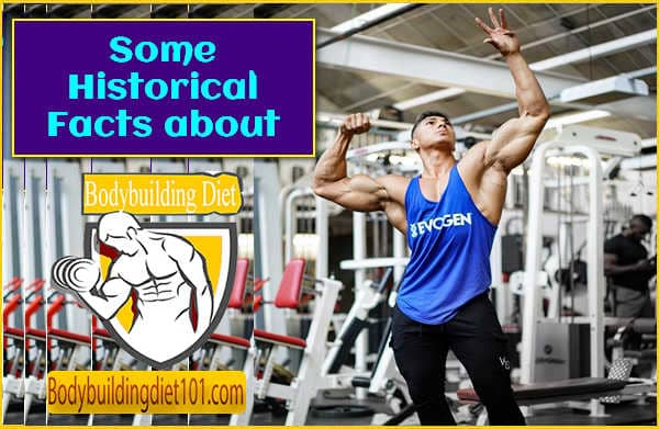 Some Historical Facts about Bodybuilding
