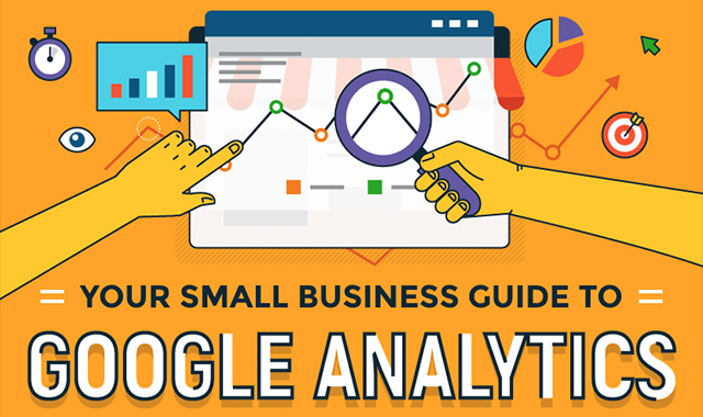 Your Small Business Guide to Google Analytics
