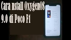 Cara nstall OxygenOS 9.0 di Poco F1 1