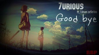 Furiouz ft Edson Zeferino- Good Bye (Adeus)
