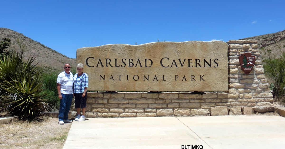 Bob And Linda S Rv Travels Carlsbad Caverns National Park