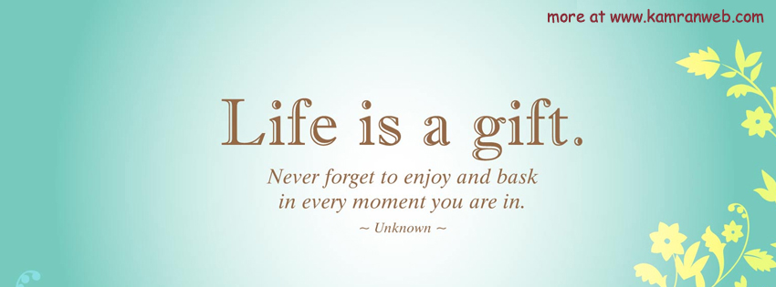 Life Is Gift Facebook Timeline Cover | Facebook Covers, FB ...