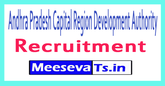Andhra Pradesh Capital Region Development Authority APCRDA Recruitment