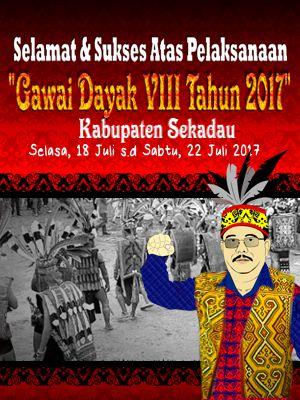 Gawai Dayak VII Tahun 2017 Kabupaten Sekadau