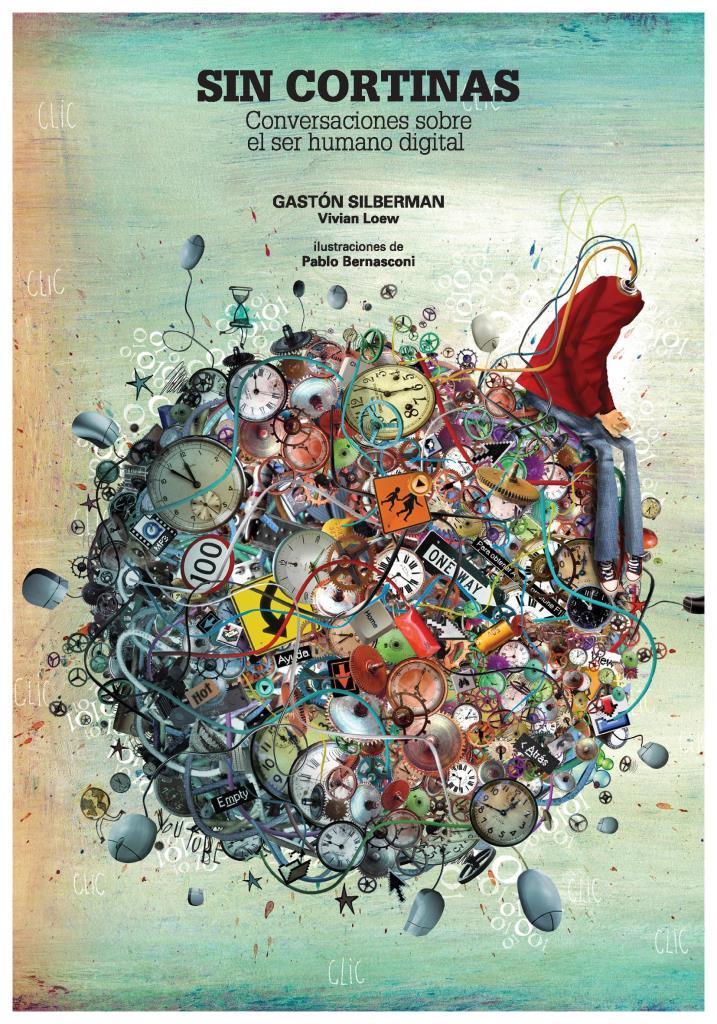 Sin cortinas: Conversaciones sobre el ser humano digital – Gastón Silverman