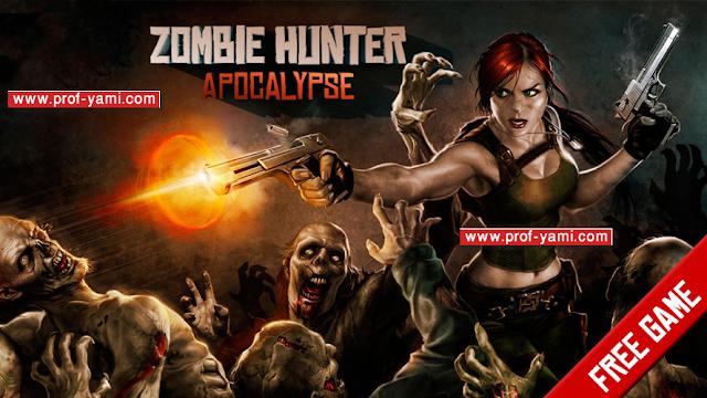 www.prof-yami.com/2016/03/zombie-hunter-apocalypse-225.html