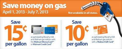 Save 10-15 cents per gallon on gas at certain Walmarts through  July 7, 2013