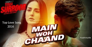 Main Woh Chand: Top Love Song