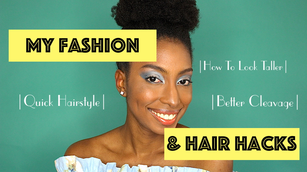 FASHION | MY FASHION & HAIR HACKS