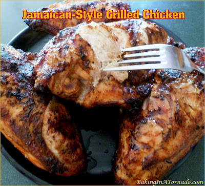 Jamaican- Style Grilled Chicken, chicken breasts infused with a bold smoky Jamaican jerk flavored marinade then grilled for an easy family dinner. | Recipe developed by www.BakingInATornado.com | #recipe #chicken #dinner
