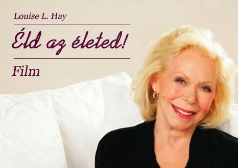 Louise L. Hay: Meg tudod gyógyítani az életed